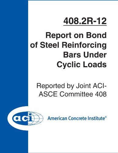 ACI 408.2R-12: Report on Bond of Steel Reinforcing Bars Under Cyclic Loads