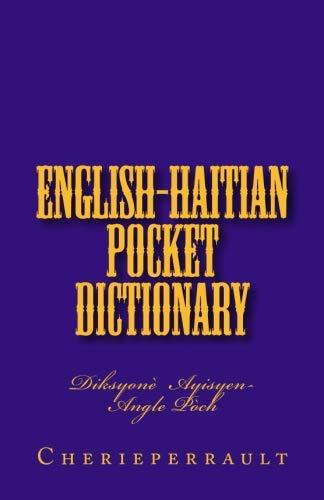 Pocket English-Haitian Dictionary: Diksyone Ayisyen-Angle Poch