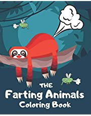 The Farting Animals Coloring Book: Funny Farting Animals Coloring Books For Kids and Adults