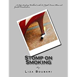 Stomp on Smoking: A Stop Smoking Workbook with In-depth Lesson Plans and Guided Visualizations