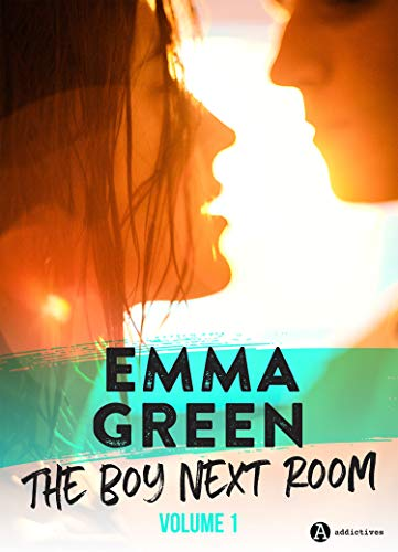 (The Boy Next Room vol. 1: La nouvelle série stepbrothers d'Emma Green ! (French)