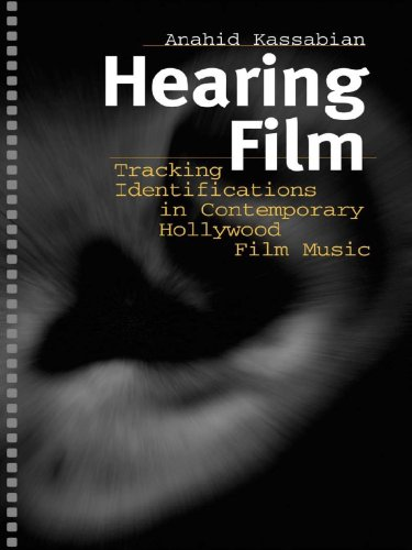 Bagdad Music Book - Hearing Film: Tracking Identifications in Contemporary Hollywood Film Music