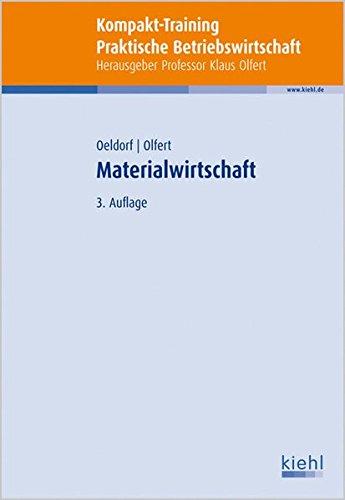 Kompakt-Training Materialwirtschaft (Kompakt-Training Praktische Betriebswirtschaft)