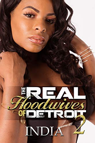 Book Cover: The Real Hoodwives of Detroit 2: Motor City Mayhem