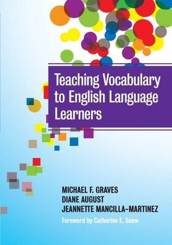 Teaching Vocabulary To English Language Learners (Language And Literacy Series) (Language And Literacy (Paperback))