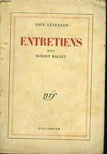 Entretiens avec Robert Mallet par Léautaud