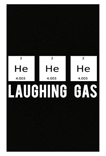 He He He Laughing Gas Funny Chemistry Pun Joke - Poster