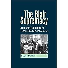The Blair Supremacy