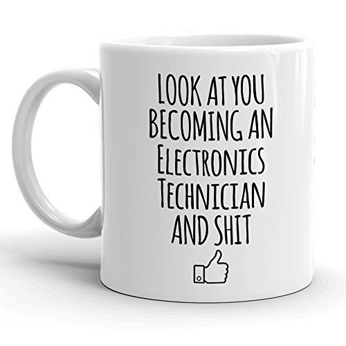 - Look At You Becoming An Electronics Technician And Shit, Funny HVAC Technician Gift, Great for Heating and Cooling Student Graduation Profession, Ventilation and Air Conditioning Gag Coffee Cup Idea