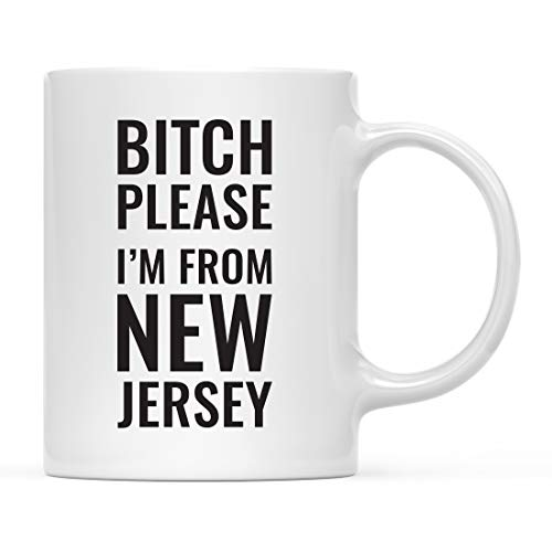(Andaz Press 11oz. Coffee Mug Gag Gift, Bitch Please I'm from New Jersey, 1-Pack, Includes Gift Box, Funny Christmas Birthday Friend Coworker Long Distance Moving Away Hostess Present Ideas )