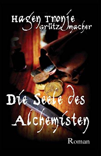 Die Seele des Alchemisten (German Edition)