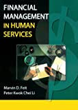 Financial Management in Human Services, Feit, Marvin D. and Li, Peter K., 0789005697