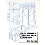 Stock Scenery Construction Handbook, Raoul, Bill, 0911747230