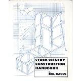 Stock Scenery Construction Handbook, Raoul, Bill, 0911747230