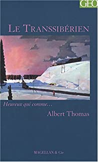 Le Transsibérien par Albert Thomas