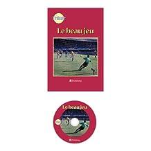 French Books for Teenagers-LE BEAU JEU
