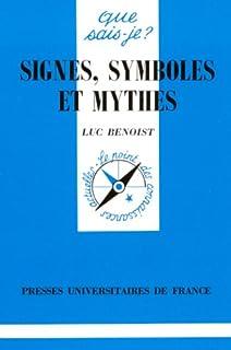 Signes, symboles et mythes, Benoist, Luc