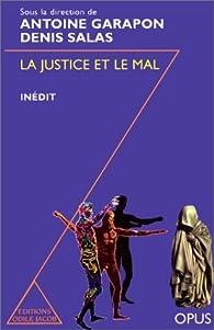 La justice et le mal par Denis Salas