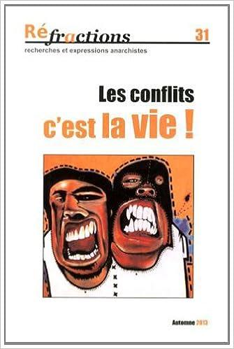 En ligne Réfractions, N° 31, Automne 2013 : Les conflits, c'est la vie ! epub pdf