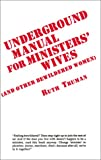 img - for Underground Manual For Ministers' Wives and Other Bewildered Women book / textbook / text book