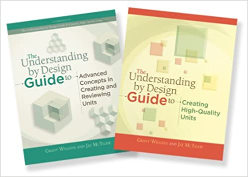Understanding by Design Guide Set (2 books): Grant Wiggins, Jay ...