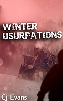 Winter Usurpations: A Modern Gothic Horror by [Evans, Cj]