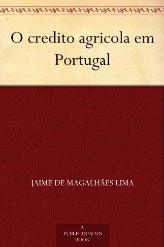 O credito agricola em Portugal (Portuguese Edition)