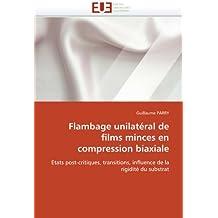 FLAMBAGE UNILATERAL DE FILMS MINCES EN COMPRESSION BIAXIALE