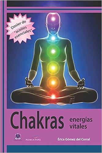 Chakras: Energías vitales: Amazon.es: Erica Gómez del Corral ...