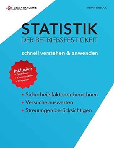 Statistik der Betriebsfestigkeit: schnell verstehen und anwenden
