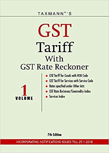 GST Tariff with GST Rate Reckoner (Set of 2 Volumes) (7th Edition 2018)