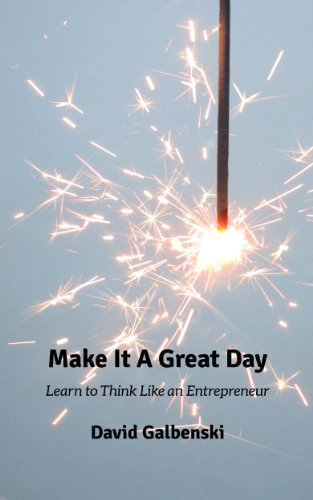 Amazon make it a great day learn to think like an entrepreneur make it a great day learn to think like an entrepreneur book 1 by fandeluxe Images