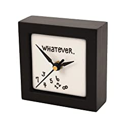 """Enesco Gift Our Name is Mud """"Whatever"""" Battery-Operated Square Desk or Wall Clock, 4 Inches"""
