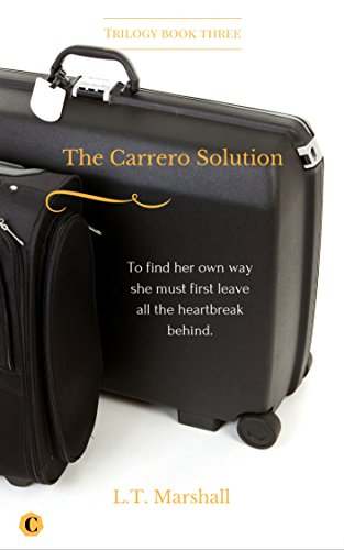 The Carrero Solution: Finale book 3 of The Carrero Trilogy