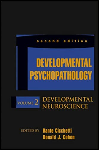 Developmental Psychopathology: Developmental Neuroscience: 2