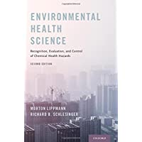 Environmental Health Science: Recognition, Evaluation, and Control of Chemical Health Hazards