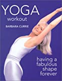 Yoga Workout, Barbara Currie, 1552976491