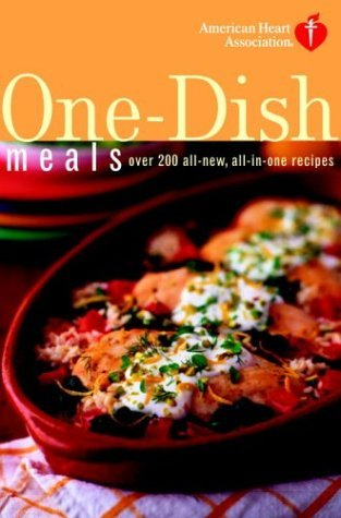 by-american-heart-association-american-heart-association-one-dish-meals-over-200-all-new-all-in-one-