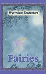 Fairies (Mysterious Encounters)
