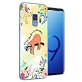 Cocomong Funny Sloth Quotes Case Compatible with Samsung Galaxy S9, Clear Slim TPU Animal Floral Galaxy S9 Phone Case for Mens Women