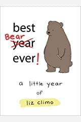 Best Bear Ever!: A Little Year of Liz Climo Hardcover