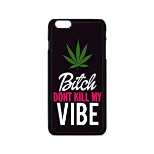 Custom High quality and inexpensive,cheap and fine phonecase, Bitch Don't Kill My Vibe black plastic case For iphone 6 (4.7 inch)