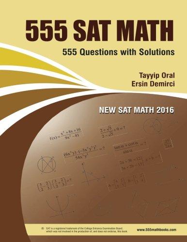 555 Sat Math: 555  Sat Math Questions with solution (555 MATH BOOK SERIES)