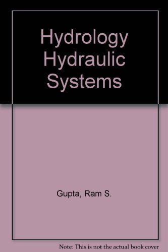 Hydrology and Hydraulic Systems by Gupta, Ram S. (1989) Hardcover
