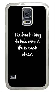 Inspirational Life Quote Custom Samsung Galaxy S5 Case and Cover - Polycarbonate - Transparent