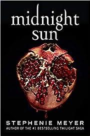 by Stephenie Meyer Midnight Sun Paperback…
