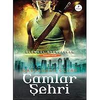 Camlar Şehri: Ölümcül Oyuncaklar 3. Kitap