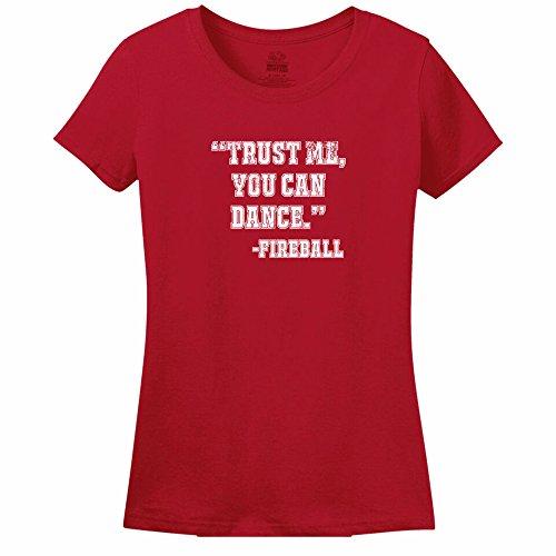 Minty Tees Trust Me, You Can Dance - Fireball XX-Large Red Women's Shirt (Womens Fireball Whiskey Shirt)