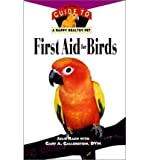 img - for First Aid for Birds (Your Happy Healthy Pet Guides) (Hardback) - Common book / textbook / text book