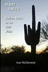 Desert Fables:Bedtime Stories for the  Child Within Paperback